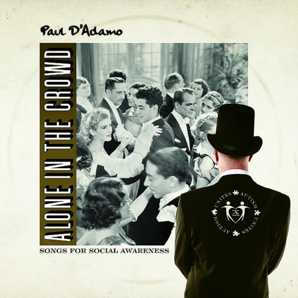 Paul DAdamo - Alone In The Crowd