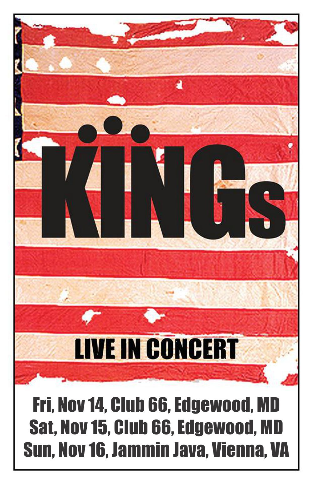 KINGs To Record 3 Shows For Live Album